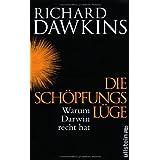 """Die Sch�pfungsl�ge: Warum Darwin Recht hatvon """"Richard Dawkins"""""""