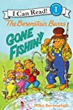 The Berenstain Bears: Gone Fishin! (I Can Read Book 1)