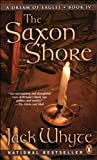 The Saxon Shore (A Dream of Eagles, Book 4)