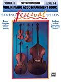 String Festival Solos, Vol. 2: Violin Piano Accompaniment Book, Easy-intermediate, Level 2-3