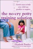 The No-cry Potty Training Solution (0077115511) by Elizabeth Pantley