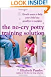 The No Cry Potty Training Solution: G...