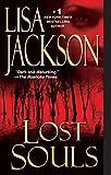 Lost Souls (A Bentz/Montoya Novel Book 5)