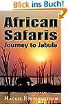 African Safaris, Journey to Jabula (E...