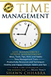 Time Management - Stress Management, Life Management: Ideas, Tools, Tips, Hints and Habits, Time Management Tools,  Productivity Resources and Techniques, ... Tips (Time Life Health Stress Management)