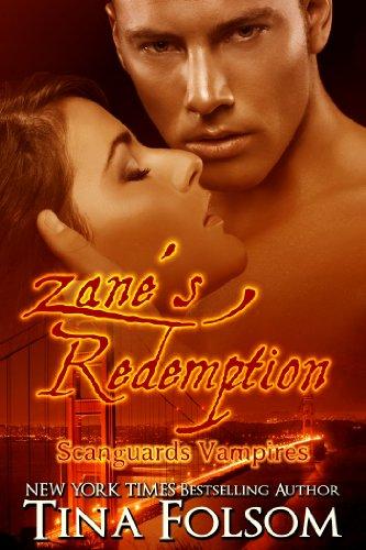 Tina Folsom - Zane's Redemption (Scanguards Vampires #5)