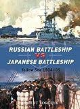 img - for Russian Battleship vs Japanese Battleship: Yellow Sea 1904-05 (Duel) book / textbook / text book