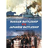 Russian Battleship vs Japanese Battleship: Yellow Sea 1904-05by Robert Forczyk