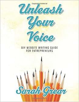 Unleash Your Voice: DIY Website Writing Guide For Entrepreneurs