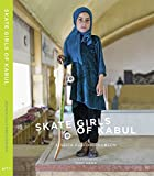 Skate Girls of Kabul by Jessica Fulford-Dobson (2015-04-06)