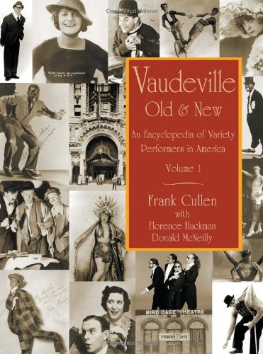 Vaudeville, Old and New: An Encyclopedia of Variety Performers in America, 2 volumes (Vaudeville Old And New compare prices)