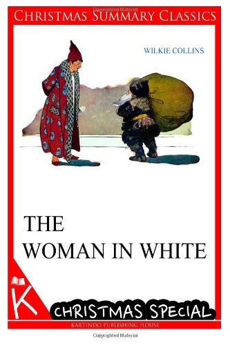 The Woman in White [Christmas Summary Classics]