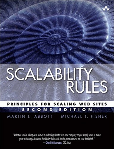 Scalability Rules Principles for Scaling Web Sites (2nd Edition) [Abbott, Martin L. - Fisher, Michael T.] (Tapa Blanda)