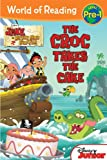 Jake and the Never Land Pirates: Croc Takes the Cake, The (World of Reading)