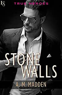 Stone Walls: A True Heroes Novel by A. M. Madden ebook deal