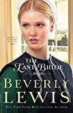 img - for The Last Bride (Home to Hickory Hollow) book / textbook / text book