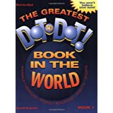 The Greatest Dot to Dot Book in the World: Book 1by David Kalvitis
