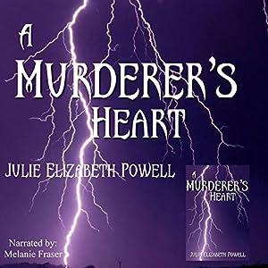 A Murderer's Heart Audiobook