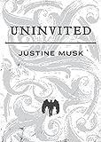 Justine Musk Uninvited