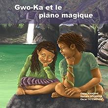 Gwo-Ka et le piano magique | Livre audio Auteur(s) : Barbara Sitcharn, Didier Ramdine Narrateur(s) : Barbara Sitcharn