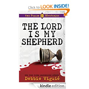 The Lord Is My Shepherd: The Psalm 23 Mysteries