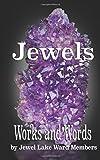 Jewels: Works and Words of Jewel Lake Ward Members