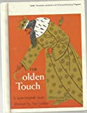The golden touch (Scott, Foresman Invitations to personal reading program) (0070273154) by Hawthorne, Nathaniel