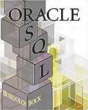img - for Oracle SQL by Bordoloi Bijoy Bock Douglas B. (2003-02-20) Paperback book / textbook / text book