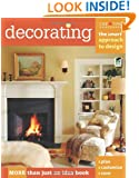 Decorating: The Smart Approach to Design (Home Decorating)