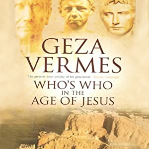Who's Who in the Age of Jesus | [Geza Vermes]