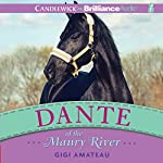 Dante of the Maury River | Gigi Amateau