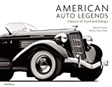 American Auto Legends: Classics of Style and Design (Auto Legends Series)