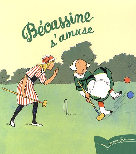 Bécassine s'amuse