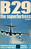 img - for B29: The Superfortress book / textbook / text book