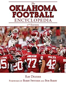 The Oklahoma Football Encyclopedia: 2nd Edition by