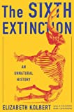 "Elizabeth Kolbert, ""The Sixth Extinction: An Unnatural History"" (Henry Holt, 2014)"