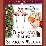 Flamingo Blues: The Corny Myers Series | Sharon Kleve