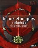 Bijoux ethniques en pâte polymère et matériaux naturels
