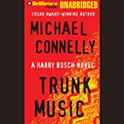 Trunk Music: Harry Bosch Series, Book 5 | [Michael Connelly]