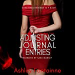 Adjusting Journal Entries: Eviscerating the Snake, Book 3 | Ashley Fontainne