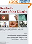 Reichel's Care of the Elderly: Clinic...