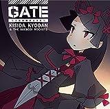 GATE〜それは暁のように〜-岸田教団&THE明星ロケッツ