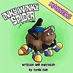 Inky Winky Spider: Manners | Cyndi Sue