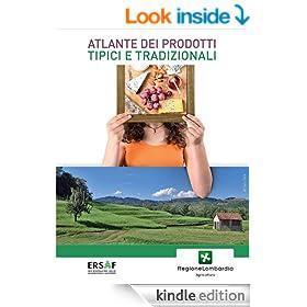 Atlante dei prodotti tipici e tradizionali (Italian Edition)
