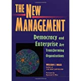"The New Management: Bringing Democracy & Markets Inside Organizations: Bringing Democracy and Markets Inside Organizationsvon ""William E. Halal"""
