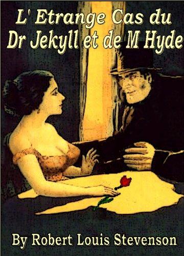 Stevenson, R. L. - L'Étrange Cas du Dr Jekyll et de Mr Hyde (French Edition)