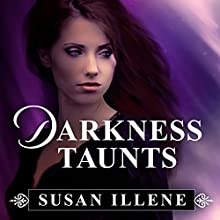 Darkness Taunts: Sensor, Book 2 (       UNABRIDGED) by Susan Illene Narrated by Cris Dukehart