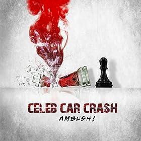 celeb car crash ambush