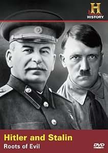 Hitler & Stalin: Roots of Evil