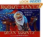 Robot Santa: The Further Adventures o...